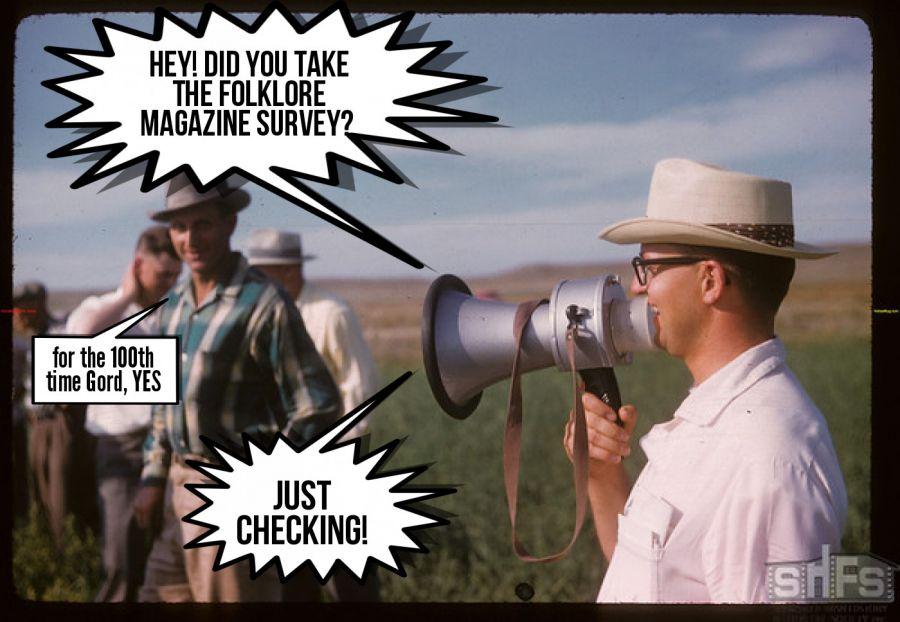 HEy! did you take the Folklore magazine survey?  | phrase.it