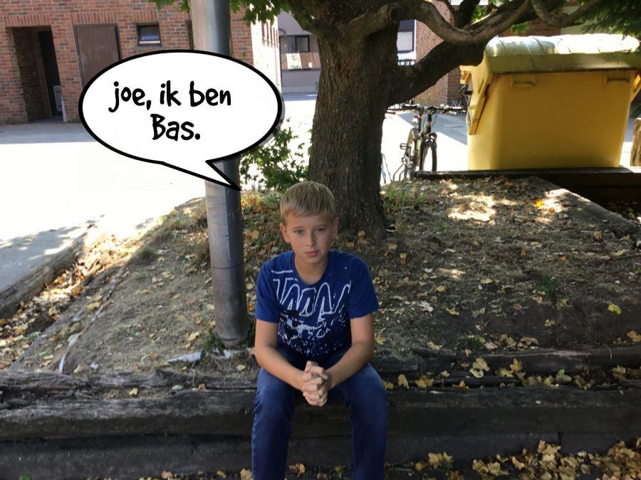 joe, ik ben Bas.    phrase.it