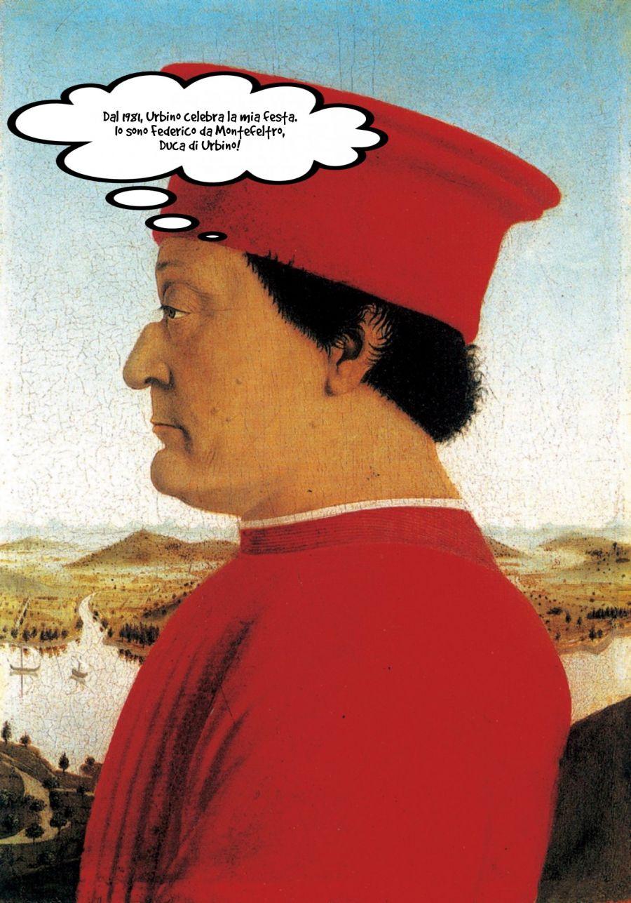 Dal 1981, Urbino celebra la mia festa. Io sono Federico da M... | phrase.it