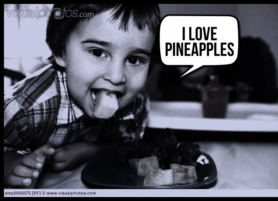 i love pineapples  | phrase.it